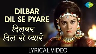 Dilbar Dil Se Pyare with lyrics | दिलबर   - YouTube