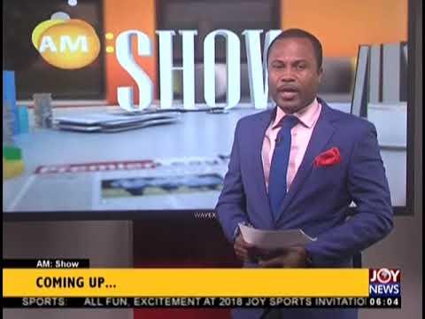 AM Show Intro on JoyNews (3-9-18)