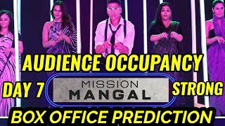 MISSION MANGAL BOX OFFICE COLLECTION DAY 7 | PREDICTION | AUDIENCE OCCUPANCY | AKSHAY KUMAR | SUPERB