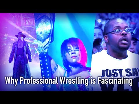 Why Professional Wrestling is Fascinating