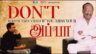 ''Don't watch this video, if you miss your appa'' - #JohnMahendran | Vj Abishek | Open Pannaa