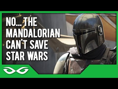 THE MANDALORIAN ISN'T GOING TO SAVE STAR WARS