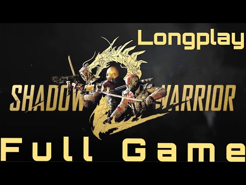 Shadow Warrior 2 Full Playthrough 2019 (Hard) Longplay
