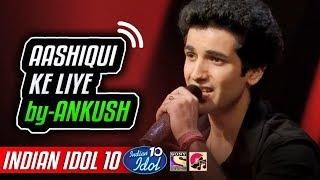 Aashiqui Ke Liye Ankush Indian Idol 10 Neha Kakkar 2018 Kumar Sanu