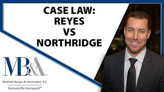 Reyes v. Northridge – Defendant's legal obligation to conduct a good faith investigation.
