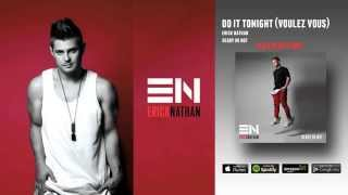 Erick Nathan - Do It Tonight (Voulez Vous)