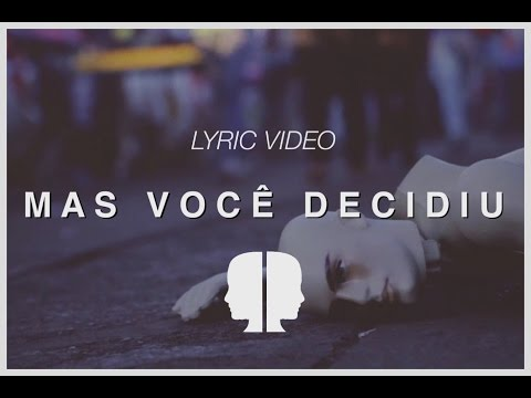 Música Mas Você Decidiu