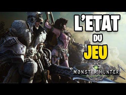 L'ETAT DU JEU ACTUELLEMENT ! MONSTER HUNTER WORLD (видео)