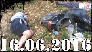 Подборка ДТП и Аварии до 16 06 2016 CRASH
