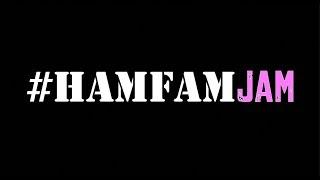 Plan for the #HAMFAMJAM April 15th, 2018
