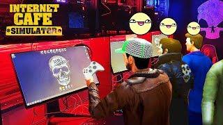 QUÁN NET MA ĐẠO THU 300 TRIỆU ĐỒNG 1 NGÀY !!! To nhất Hà Nội rồi =))) - Internet Cafe Simulator #2
