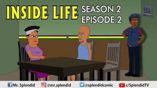 INSIDE LIFE S2 EP2; MAMA BOMBOY SERIES (Splendid TV) (Splendid Cartoon)