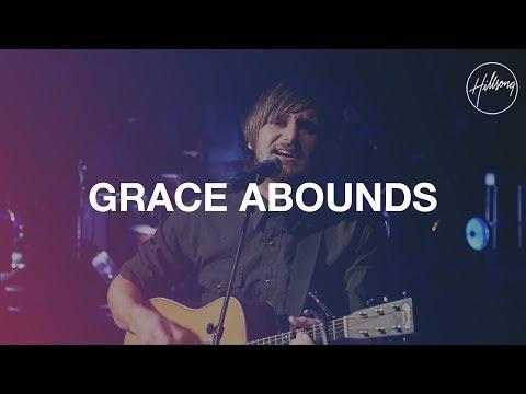 Download Grace Abounds Hillsong Worship | Dangdut Mania