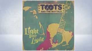 Toots and the Maytals - Light Your Light - Celia