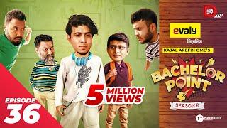 Bachelor Point   Season 2   EPISODE- 36   Kajal Arefin Ome   Dhruba Tv Drama Serial