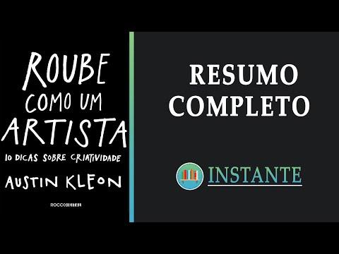 ROUBE COMO UM ARTISTA - Austin Kleon - Resumo Completo em Audiobook