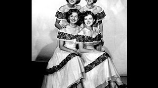 Early Chordettes - When You Were Sweet Sixteen (c.1949).