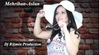 Mehriban Aslan Vefalim  Dj R@min Production