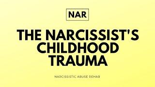 The Narcissist's Childhood Trauma (Covert Narcissism)