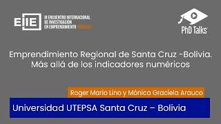 Emprendimiento Regional de Santa Cruz -Bolivia. Más allá de los indicadores numéricos