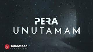 PERA - Unutamam (Lyric Video)