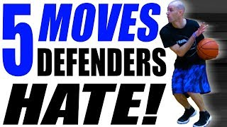 5 Basketball Moves Defenders HATE! How To BEAT Pressure Defense