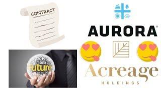 Future prediction Aurora and acreage holdings merger