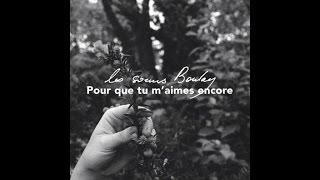 Les Soeurs Boulay   Pour Que Tu M'aimes Encore [version Officielle]