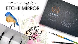 Review And Tutorial On The Etchr Mirror