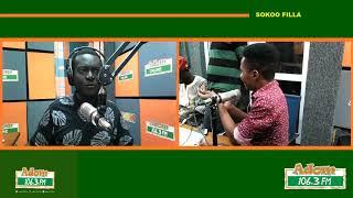 SOKOO FILLA - Adom FM (7-12-19)