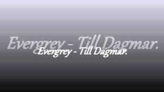 Evergrey - Till Dagmar.