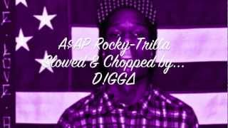 A$AP Rocky-Trilla Slowed and Chopped
