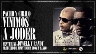 Video Vinimos A Joder (Audio) de Pacho y Cirilo feat. Jowell y Randy