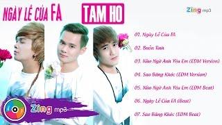 Ngày Lễ Của FA - Tam Hổ (Album)