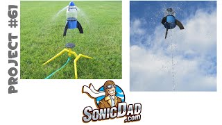 Make The Sonic Water Blast Rocket: SonicDad Project #61