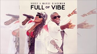 """Voice & Marge Blackman - Full Of Vibe (Official Army Fete 2018) """"LIVE"""""""