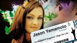 DJ Encore Ft Engelina - High on life (Jason Yamamoto Breakbeat Edit)