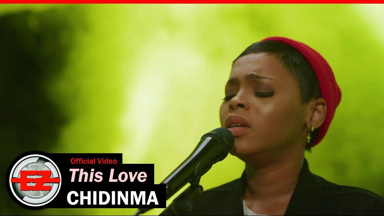 Chidinma – This Love (Video, MP3 + Lyrics)