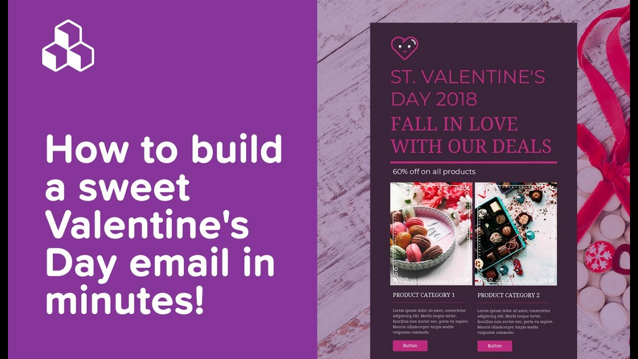 How to build a sweet Valentine's Day email in minutes!