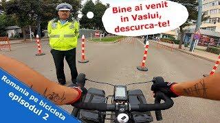 Teapa din Vaslui si furtul din Iasi - Romania pe bicicleta ep. 2