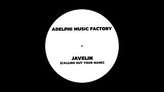 Adelphi Music Factory   Javelin (Calling Out Your Name) [Extended Mix]
