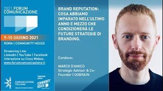Youtube: Digital Talk | in collaborazione con oobrain | Brand Reputation: cosa abbiamo imparato nell'ultimo anno e mezzo che condizionerà le future Strategie di branding | Forum Comunicazione 2021