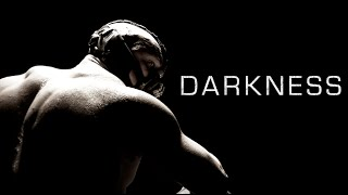 Darkness - Motivational Video