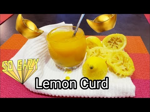 Easy Homemade Lemon Curd Recipe