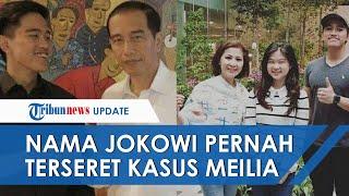 Sebelum Felicia-Kaesang Putus, Jokowi Juga Sempat Terseret Kasus Meilia Pidanakan Rekan Bisnisnya