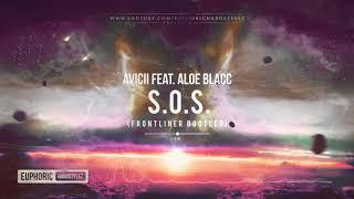 Avicii Feat. Aloe Blacc   S.O.S. (Frontliner Bootleg) [Free Release]