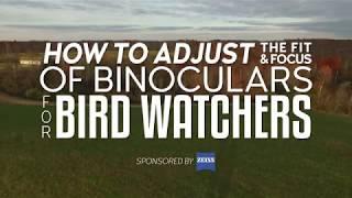 How to Adjust the Fit & Focus of Binoculars for Bird Watchers