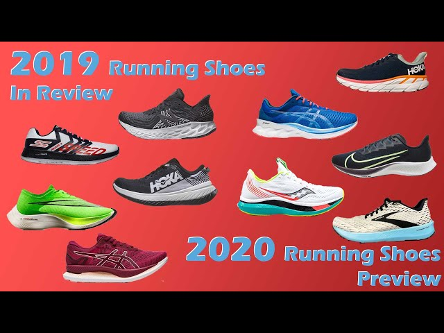 2019 Running Shoes In Review 2020 Shoe Previews