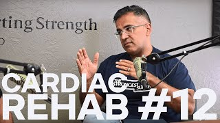 A Conversation on Cardiac Rehab with Dr. Abeel Mangi | Starting Strength Radio #12
