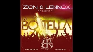 Zion y Lennox - La Botella | Official Lyrics | Reggaeton Nuevo 2014